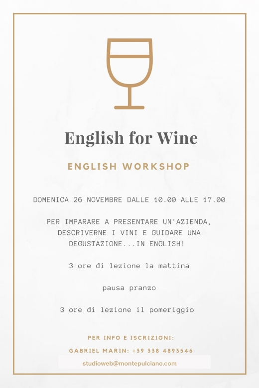 English for Wine - English Workshop - Domenica 21 gennaio 2018 Intermediate / 28 gennaio 2018 Beginner - Montepulciano