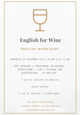English for Wine - English Workshop - Domenica 21 gennaio 2018 Intermediate / 28 gennaio 2018 B ...