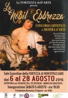 Nobil'Ebbrezza a Montepulciano - dal 6 al 28 Agosto 2016