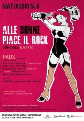 ALLE DONNE PIACE IL ROCK | PAUS @ MATTATOIO N.5 |  ...