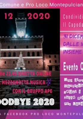 Goodbye 2020 - Il Capodanno Online di Montepulcian ...